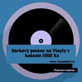 Dárkový Poukaz Na Vinyly - 2000 Kč