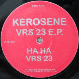"""Kerosene – VRS 23 E.P.  (12"""" / Vinyl)"""