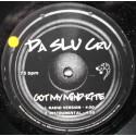 """Da SLU Cru  – Got My Mind Rite (12"""" / Vinyl)"""