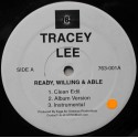 """Tracey Lee – Ready, Willing And Able / Get On It (12"""" / Vinyl)"""