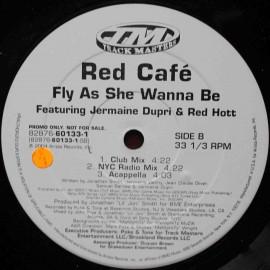 "Red Café Feat. Jermaine Dupri & Red Hott – Fly As She Wanna Be (12"" / Vinyl)"