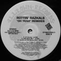 """Rottin Razkals – Oh Yeah (Remixes) (12"""" / Vinyl)"""