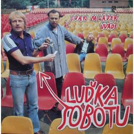 Luděk Sobota – Ivan Mládek Uvádí Luďka Sobotu  (LP / Vinyl)