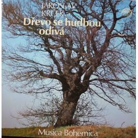 Musica Bohemica, Jaroslav Krček – Dřevo Se Hudbou Odívá (LP / Vinyl)
