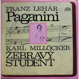 Franz Lehár / Karl Millöcker – Paganini / Žebravý Student (LP / Vinyl)