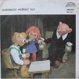"Miloš Kirschner - Hurvínkův Mořský Vlk (7"" / Vinyl)"