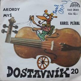 """Karel Plíhal – Akordy / Myš /S PODPISEM/ (7"""" / Vinyl)"""