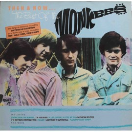 The Monkees ‎– Then & Now... The Best Of The Monkees (LP / Vinyl)