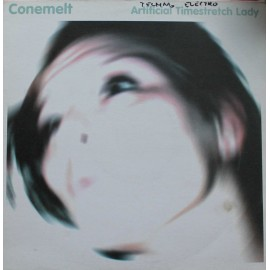 "Conemelt ‎– Artificial Timestretch Lady  (12"" / Vinyl)"