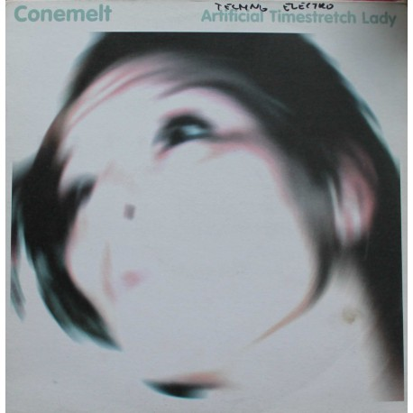 Conemelt ‎– Artificial Timestretch Lady