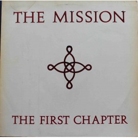 The Mission ‎– The First Chapter (LP / Vinyl)