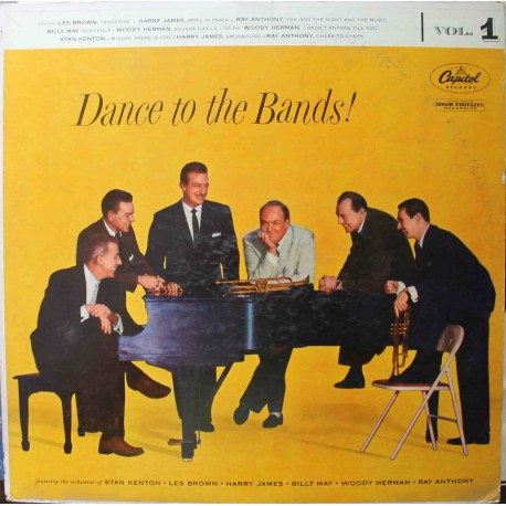 Stan Kenton, Les Brown, Harry James, Billy May, Woody Herman, Ray Anthony ‎– Dance To The Bands! Vol. 1 (LP / Vinyl)