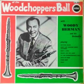 Woody Herman And His Orchestra – At The Woodchoppers Ball (LP / Vinyl)
