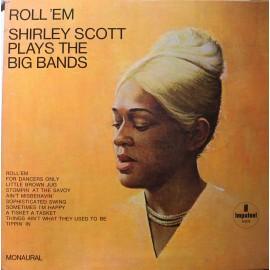 Shirley Scott – Roll 'Em: Shirley Scott Plays The Big Bands (LP / Vinyl)