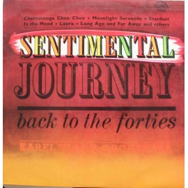 Karel Vlach Orchestra – Sentimental Journey Back To The Forties (LP / Vinyl)