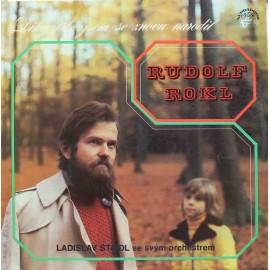 Rudolf Rokl – Díky Tobě Jsem Se Znovu Narodil /S PODPISY/ (LP / Vinyl)