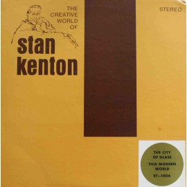 Stan Kenton ‎–  The City Of Glass & This Modern World (LP / Vinyl)