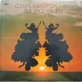 Collins-Shepley Galaxy ‎– Time, Space And The Blues (LP / Vinyl)