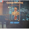 George Shearing ‎– My Ship (LP / Vinyl)