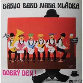 Banjo Band Ivana Mládka – Dobrý Den! /S PODPISY/ (LP / Vinyl)