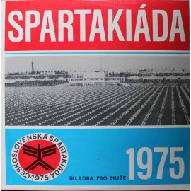 Československá Spartakiáda 1975 - Skladba Pro Muže (LP / Vinyl)