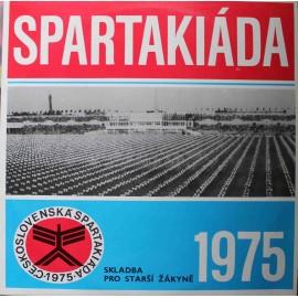 Československá Spartakiáda 1975 - Skladba Pro Starší Žákyně (LP / Vinyl)