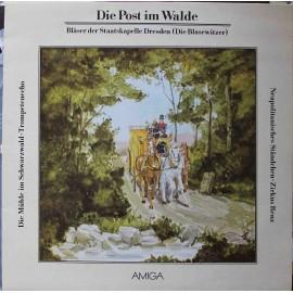 Bläser Der Staatskapelle Dresden (Die Blasewitzer) – Die Post Im Walde (LP / Vinyl)