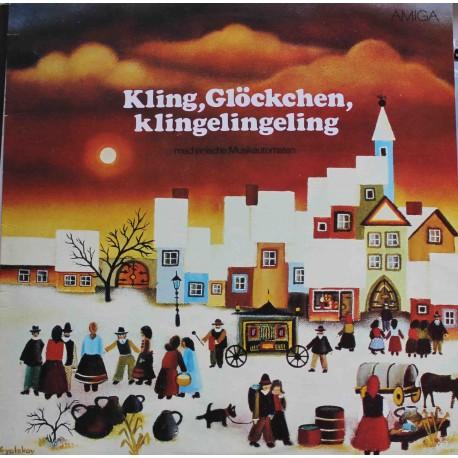 Kling, Glöckchen, Klingelingeling - Mechanische Musikautomaten (LP / Vinyl)