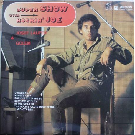 Josef Laufer & Golem – Super Show With Rockin' Joe  (LP / Vinyl)