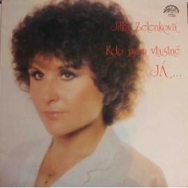 Jitka Zelenková – Kdo Jsem Vlastně Já (LP / Vinyl)