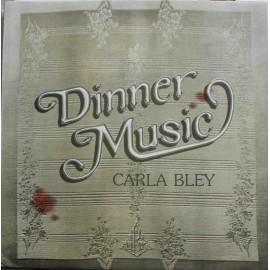 Carla Bley – Dinner Music (LP / Vinyl)