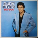 Shakin' Stevens – Hot Dog (LP / Vinyl)