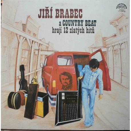 Jiří Brabec a The Country Beat – Hrají 12 Zlatých Hitů (LP / Vinyl)