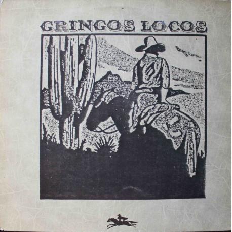 Gringos Locos – Gringos Locos (LP / Vinyl)