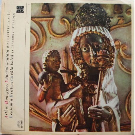 Honegger Arthur -  Vánoční kantáta, Britten Benjamin -  Chvála koled