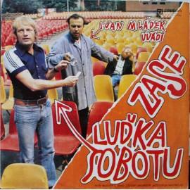 Luděk Sobota – Ivan Mládek Uvádí Zase Luďka Sobotu  (LP / Vinyl)