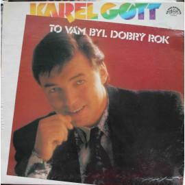 Karel Gott – To Vám Byl Dobrý Rok  (LP / Vinyl)