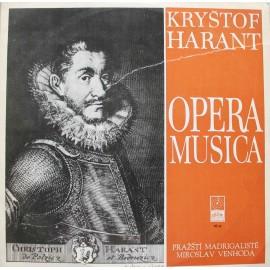 Kryštof Harant/ Pražští Madrigalisté/ Miroslav Venhoda – Opera Musica  (LP / Vinyl)