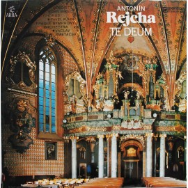 Antonín Rejcha – Te Deum (Pro Sóla, Smíšený Sbor A Orchestr) (LP / Vinyl)