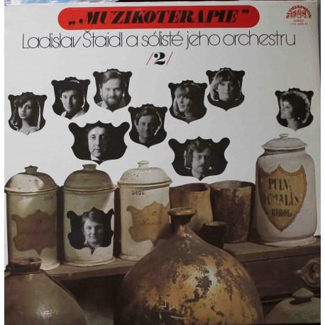 Ladislav Štaidl A Sólisté Jeho Orchestru – Muzikoterapie 2 (LP / Vinyl)
