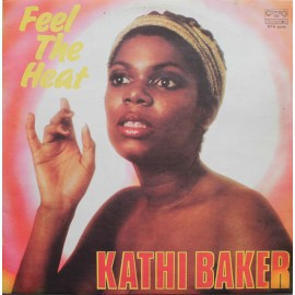 Kathi Baker ‎– Feel The Heat