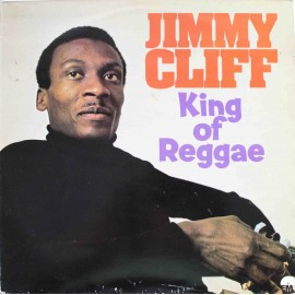 Jimmy Cliff ‎– King Of Reggae (LP / Vinyl)