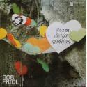 Bob Frídl – Všem Starým Láskám (LP / Vinyl)