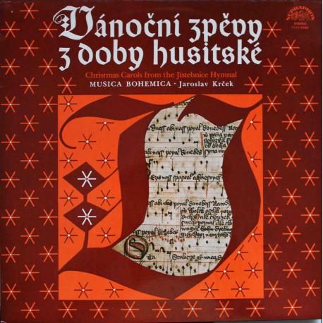 Musica Bohemica, Jaroslav Krček – Vánoční Zpěvy Z Doby Husitské (LP / Vinyl)