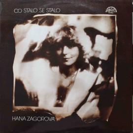 Hana Zagorová – Co Stalo Se Stalo (LP / Vinyl)