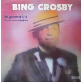 Bing Crosby – His Greatest Hits - Original Sessions 1946/1952 (LP / Vinyl)