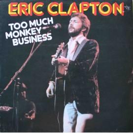 Eric Clapton – Too Much Monkey Business (LP/ Vinyl)