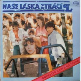 Orchestr Karla Vágnera – Naše Láska Ztrácí L (LP / Vinyl)