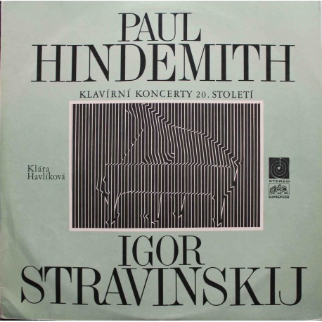 Paul Hindemith, Igor Stravinskij – Klavírní Koncerty 20. Století (LP/ Vinyl)