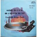"""František Ringo Čech – Pražákům, Těm Je Tu Hej / Mám Ji Rád A Jsem Jako Slepý (7"""" / Vinyl)"""